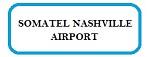 Somatel Nashville Airport